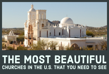 The Most Beautiful Churches in the U.S. That You Need to See