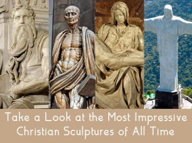 Take a Look at the Most Impressive Christian Sculptures of All Time