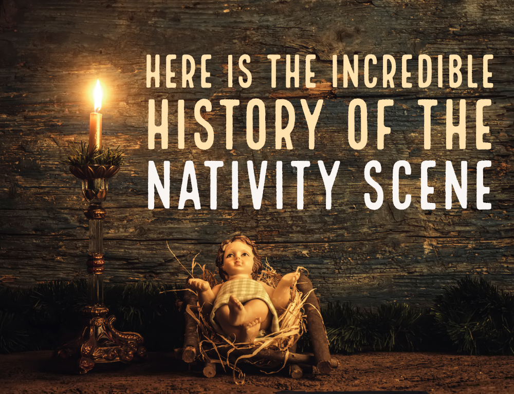 Here is the Incredible History of the Nativity Scene