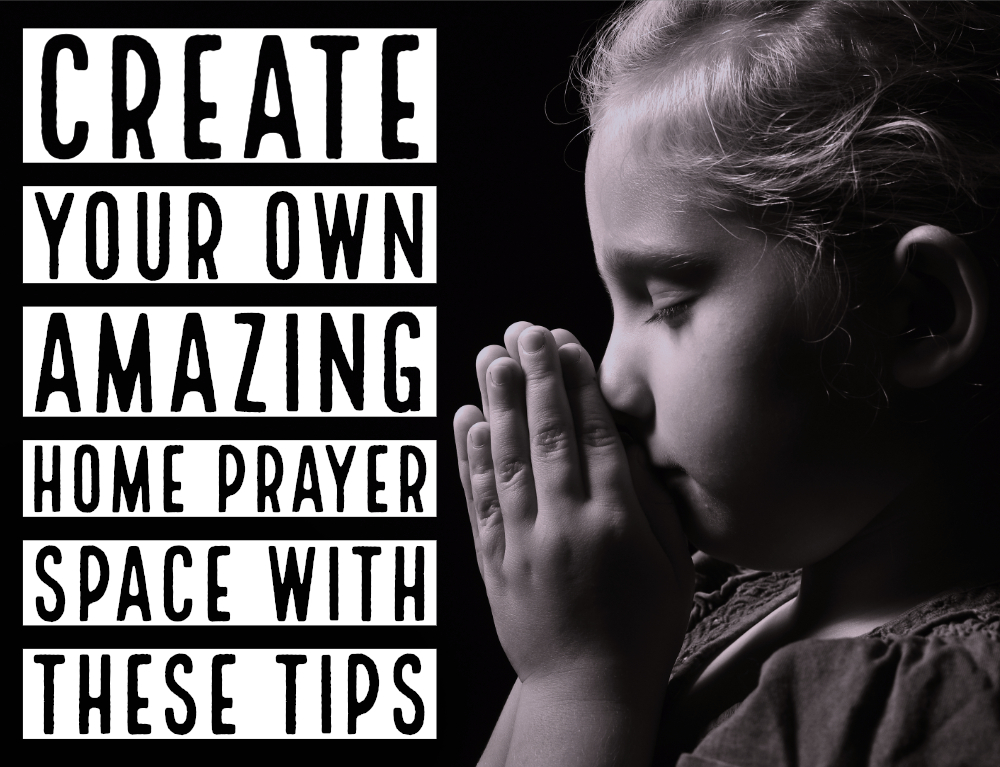 Create Your Own Amazing Home Prayer Space with These Tips