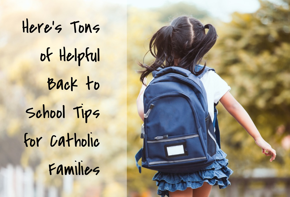 Helpful Back to School Tips for Catholic Families