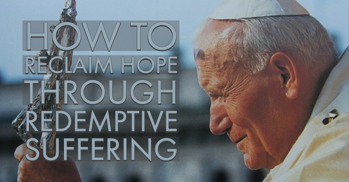 How to Reclaim Hope Through Redemptive Suffering