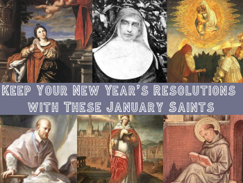 Keep Your New Year's Resolutions with These January Saints