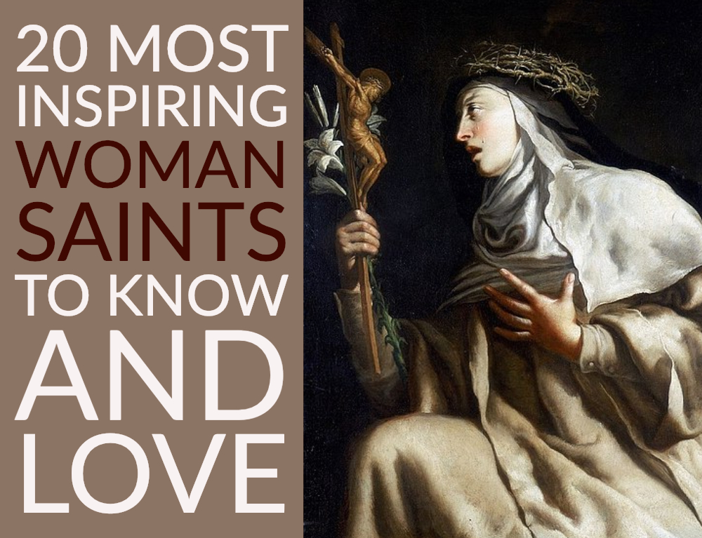 20 Most Inspiring Woman Saints to Know and Love