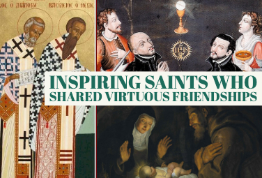 Inspiring Saints Who Shared Virtuous Friendships