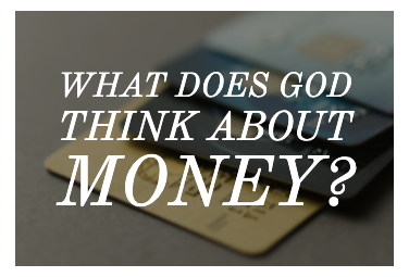 What Does God Think about Money?