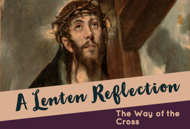 The Way of the Cross—A Lenten Reflection