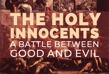 The Holy Innocents - A Battle Between Good and Evil