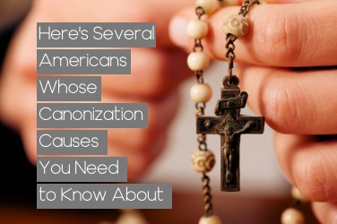 Here Are 10 Americans Whose Canonization Causes You Need to Know About