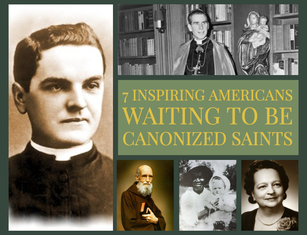 7 Inspiring Americans Waiting to Be Canonized Saints