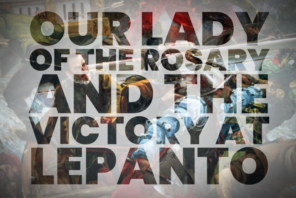 lepanto and our lady of the rosary