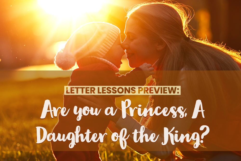 Are you a Princess, a Daughter of the King?
