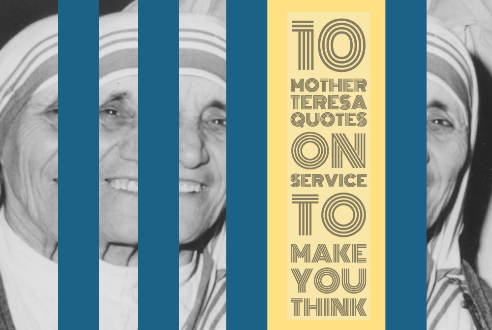 mother teresa quotes on service
