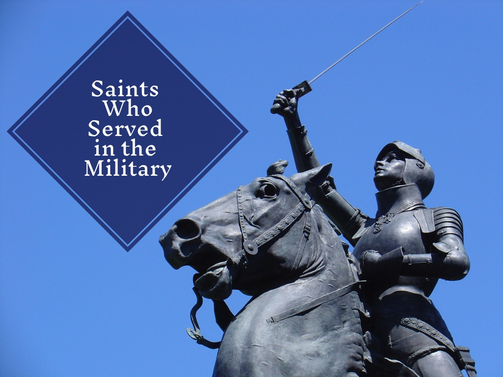 Saints Who Served in the Military