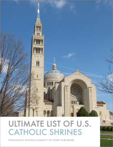 The Ultimate List of U.S. Catholic Shrines